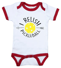 Load image into Gallery viewer, I Relish Pickleball / Pickleball Ringer Onesie