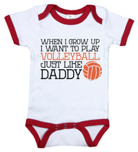 Load image into Gallery viewer, When I Grow Up I Want To Play Volleyball Just Like Daddy / Volleyball Ringer Onesie
