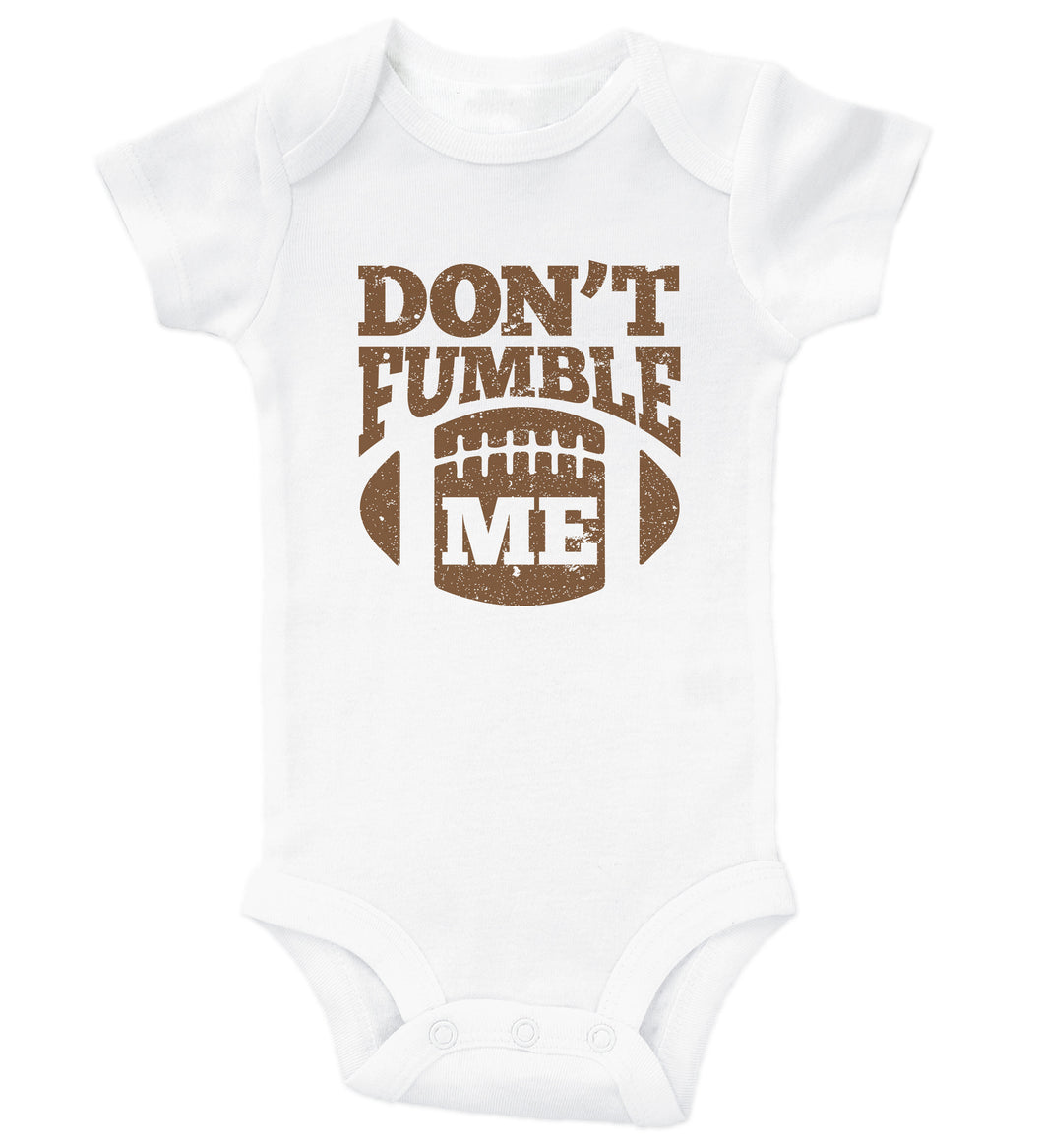 Don't Fumble Me / Football Basic Onesie
