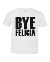 Load image into Gallery viewer, Bye Felicia / Toddler / Youth Crew Neck