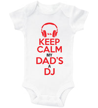 Load image into Gallery viewer, Keep Calm My Dad's A DJ / Basic Onesie