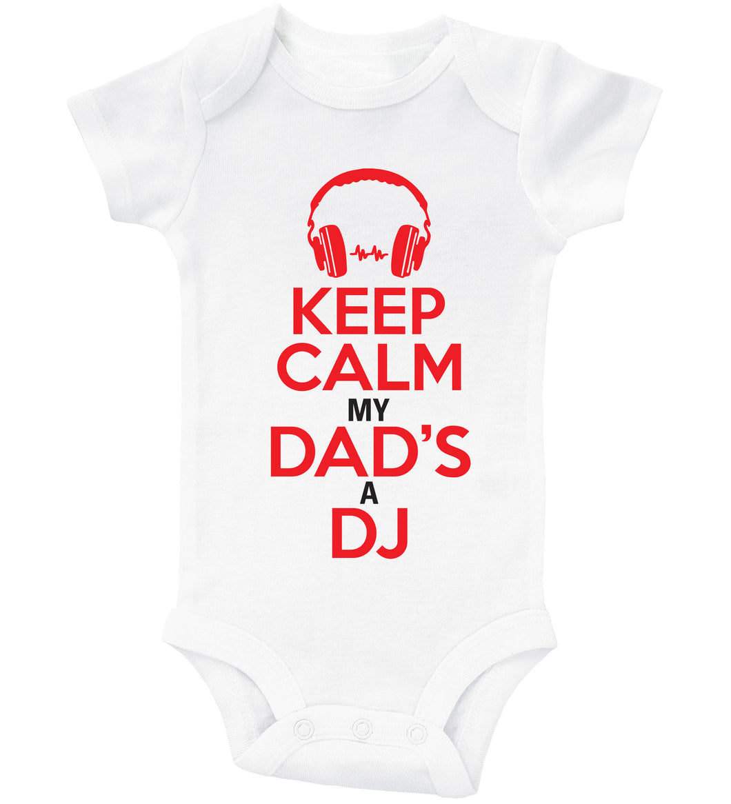 Keep Calm My Dad's A DJ / Basic Onesie