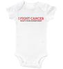 I FIGHT CANCER / I Fight Cancer Baby Onesie