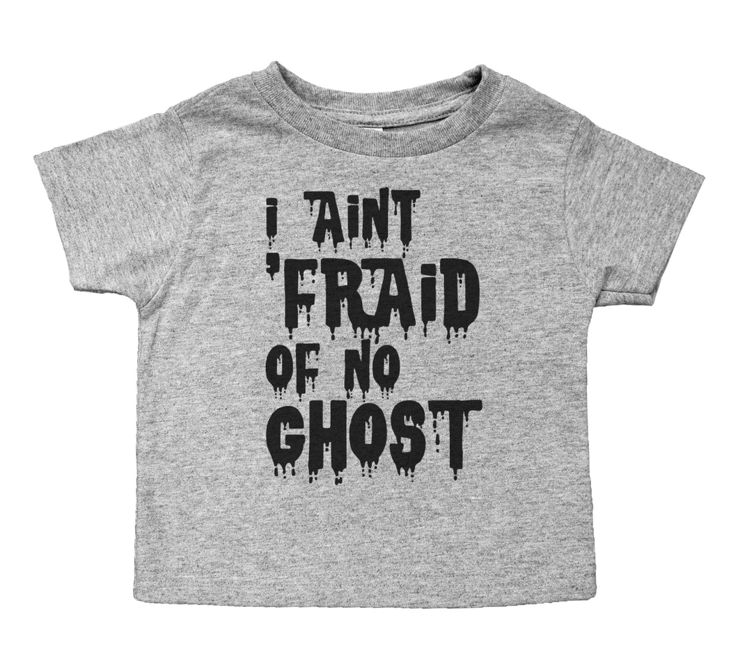 I Ain't 'Fraid of No Ghosts - Toddler Crew Neck
