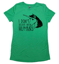 Load image into Gallery viewer, I Don't Believe in Humans - Sarcastic Adult Graphic Funny Novelty T-shirts