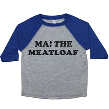 "Load image into Gallery viewer, A toddler tee with the text ""Ma! The Meatloaf!"""