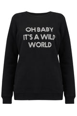 Oh Baby It's A Wild World Jumper