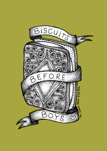 Biscuits Before Boys (#Priorities)
