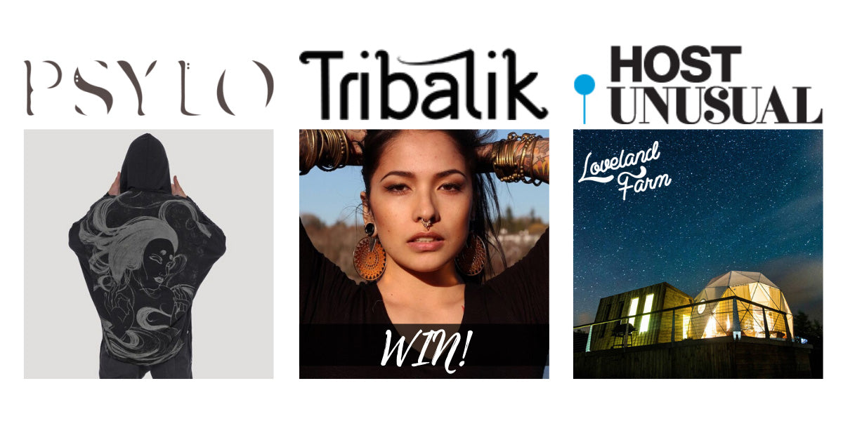 We've teamed-up with Psylo, Tribalik, Host Unusual and Loveland Farm