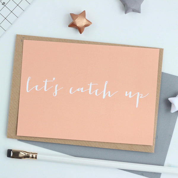 'Let's Catch Up' Notecard