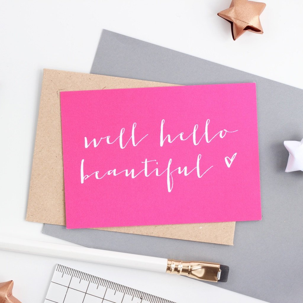 Mini Love Note  - Well Hello Beautiful