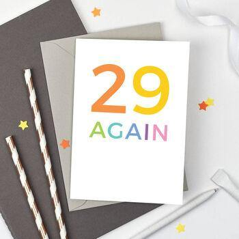 '29 Again' Birthday Card