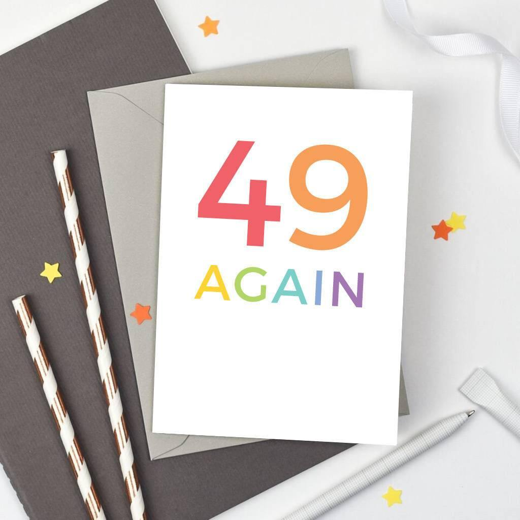 '49 Again' Birthday Card