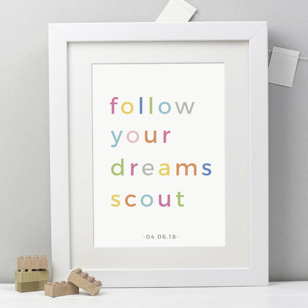 Personalised Follow Your Dreams Print