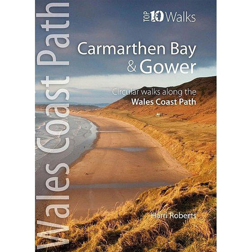 Top 10 Walks - Wales Coast Path: Carmarthen Bay & Gower-The Trails Shop