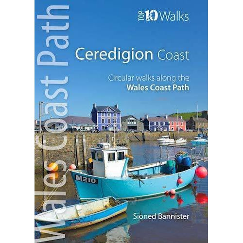 Top 10 Walks - Wales Coast Path: Ceredigion Coast-The Trails Shop