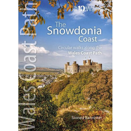 Top 10 Walks - Wales Coast Path: Snowdonia Coast-The Trails Shop