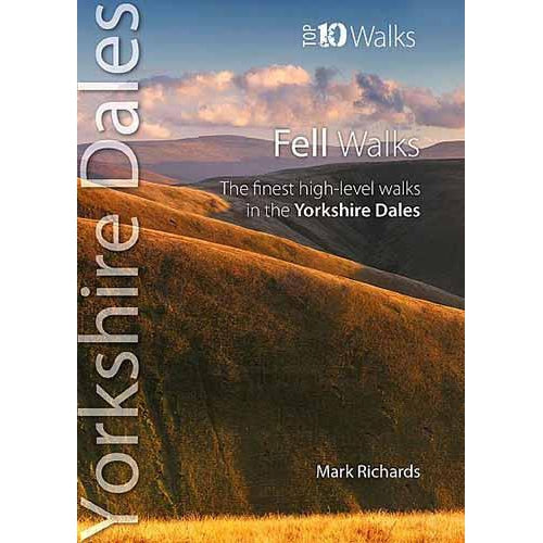 Top 10 Walks - Yorkshire Dales: Fell Walks-The Trails Shop