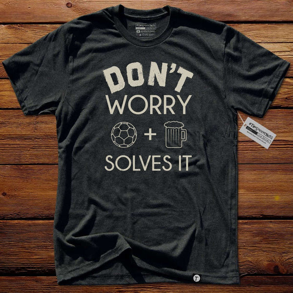 #TheSoccerMan T-Shirt - Don't Worry Light
