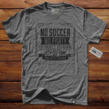 #TheSoccerMan T-Shirt - No Soccer No Party