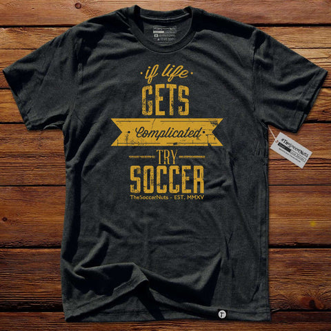 #TheSoccerNuts T-Shirt - If Life Gets Complicated Yellow
