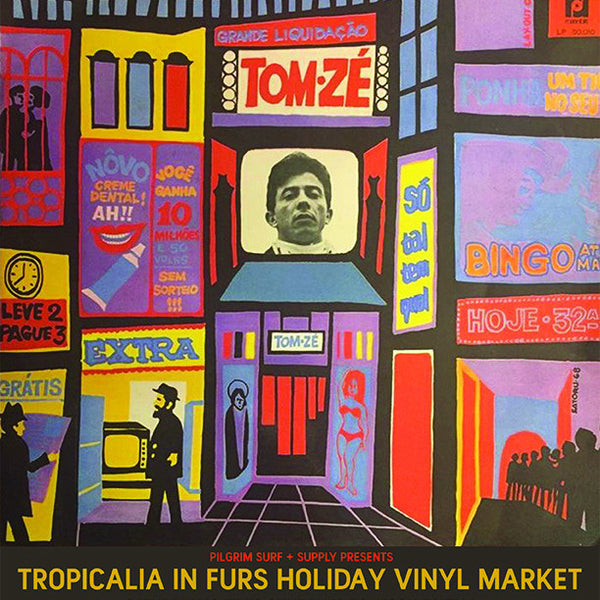 Tropicalia in Furs Holiday Vinyl Market