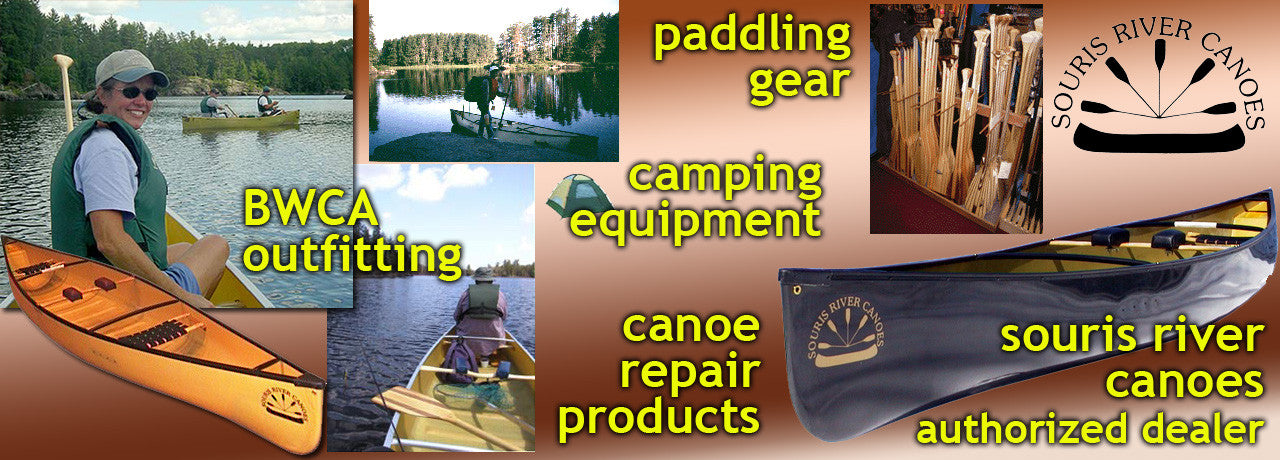 Online sales of canoe repair products, epoxy resin, camping equipment, plus authorized dealers of Souris River Canoes.  Kevlar Canoe experts and Ely, MN BWCA outfitters with kevlar canoe rentals