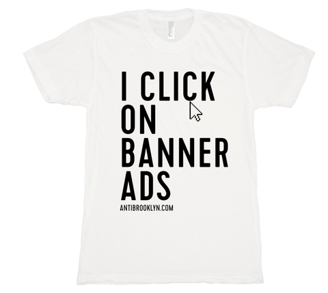 I click on banner ads!