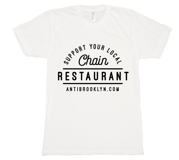 Support your local chain restaurants!