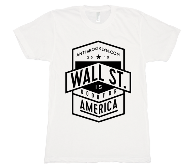 Wall st. is good for America!