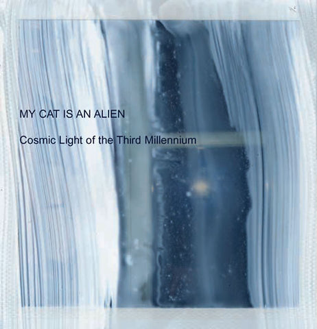 My Cat Is An Alien - Cosmic Light of the Third Millennium - CD
