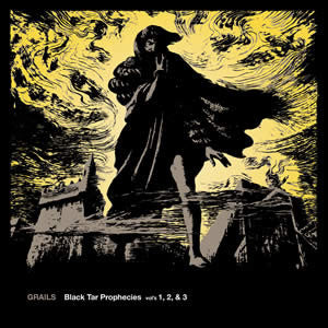 Grails - Black Tar Prophecies Vol's 1, 2, & 3 - CD/LP