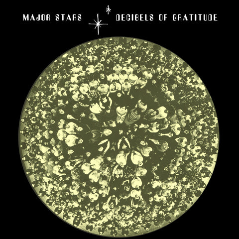 Major Stars - Decibels of Gratitude