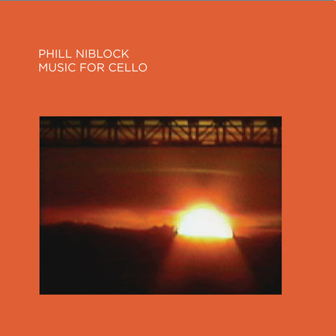 Phill Niblock - Music For Cello - CD - PRE-ORDER