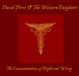 David First - The Consummation Of Right & Wrong - 3CD