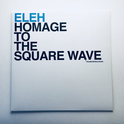 Eleh - Homage To The Square Wave - LP