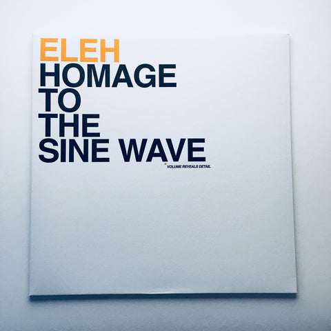 Eleh - Homage To The Sine Wave - LP