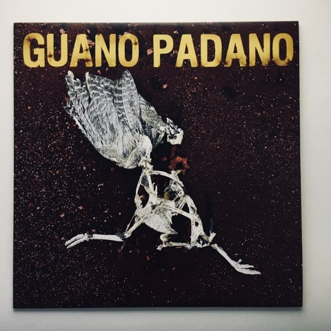 Guano Padano - self titled - LP