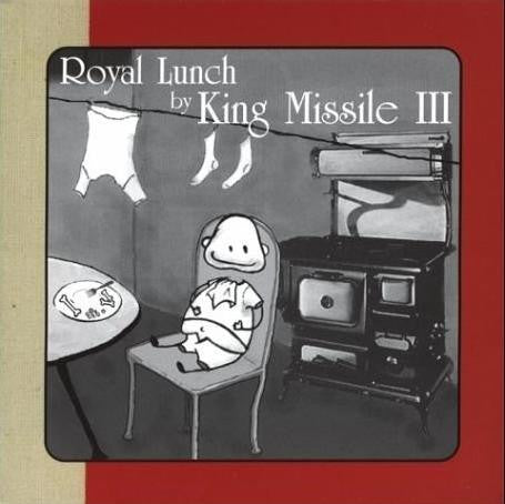 King Missile III - Royal Lunch - CD