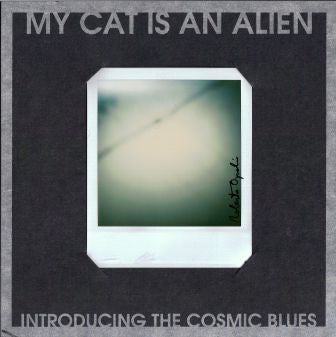 My Cat Is An Alien - Introducing the Cosmic Light - 7""