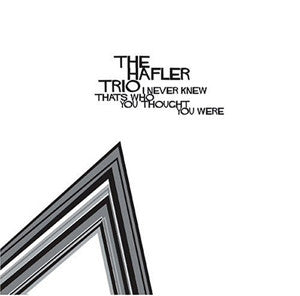 The Hafler Trio - I Never Knew That's Who You Thought You Were - CD