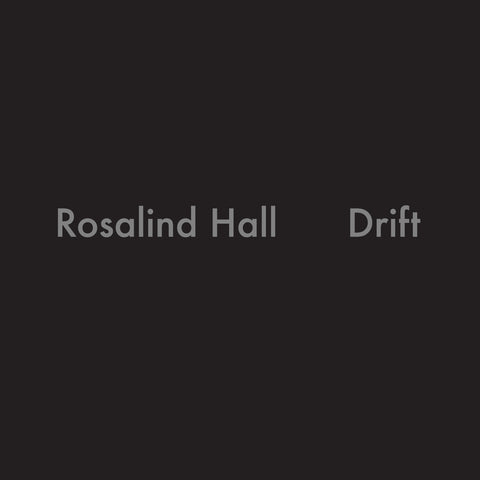 Rosalind Hall - Drift - Cassette
