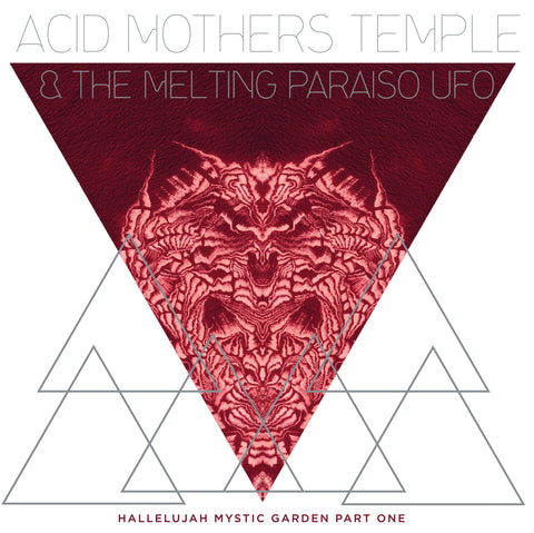 Acid Mothers Temple & The Melting Paraiso U.F.O. - Hallelujah Mystic Garden Vol. 1  -  LP