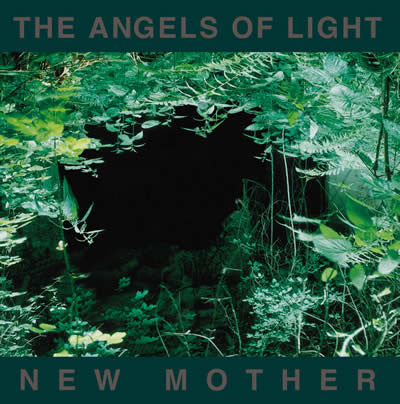 Angels Of Light - New Mother - 2LP
