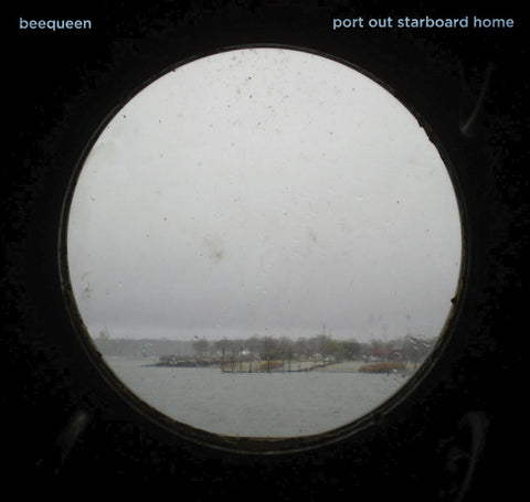Beequeen - Port Out Starboard Home - CD
