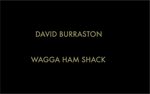 David Burraston - Wagga Ham Shack - Cassette
