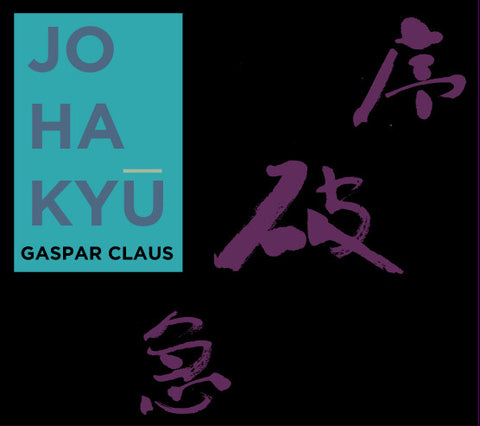 Gaspar Claus - Jo Ha Kyu - CD/2LP