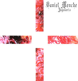 Daniel Menche - Jugularis - CD