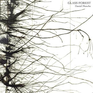 Daniel Menche - Glass Forest - CD