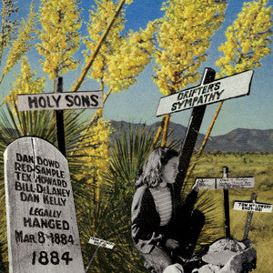 Holy Sons - Drifter's Sympathy